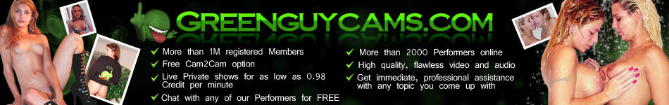 The one and only Greenguy brings to you his live adults only webcam feeds!